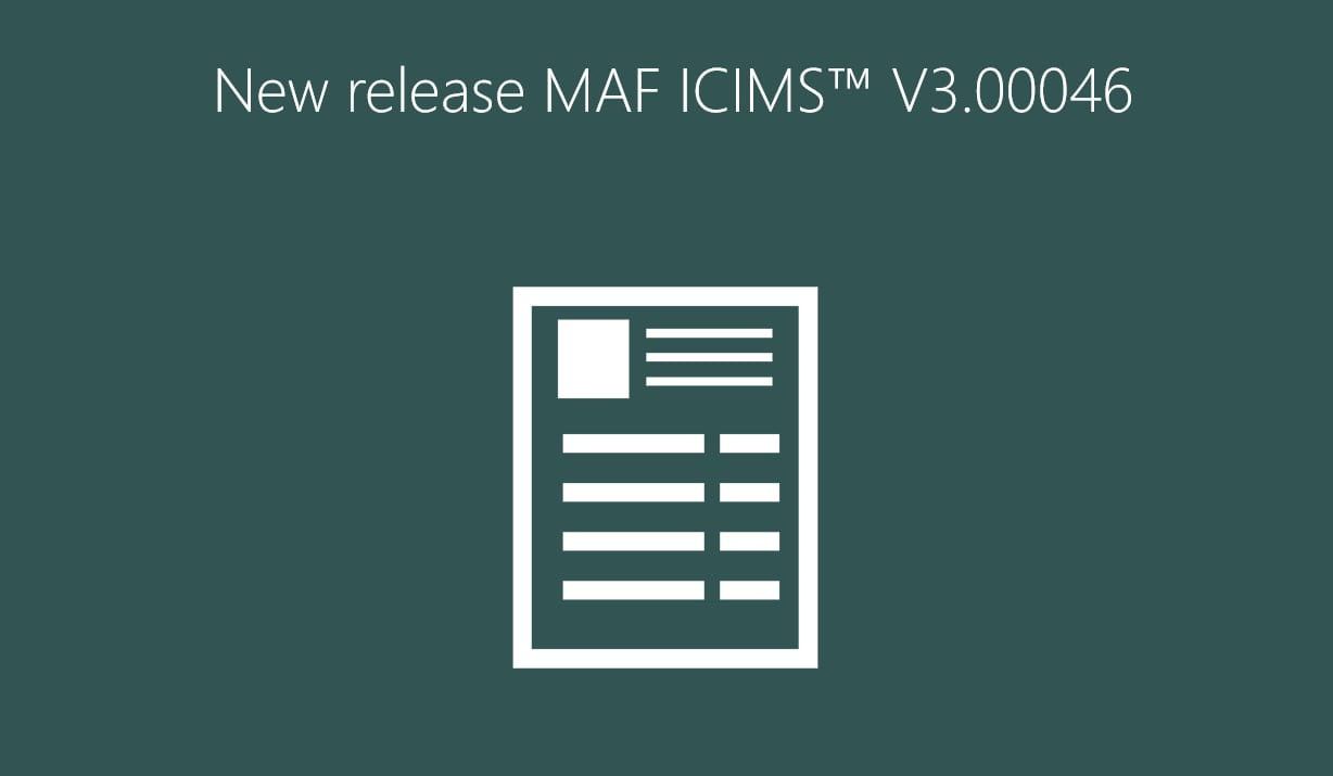 New release MAF ICIMS™ V3.00046
