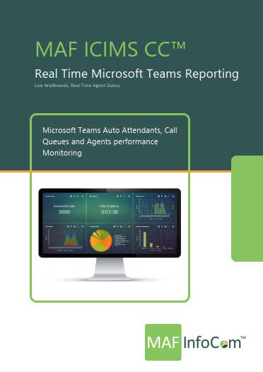 MAF ICIMS CC Real time Microsoft team reporting